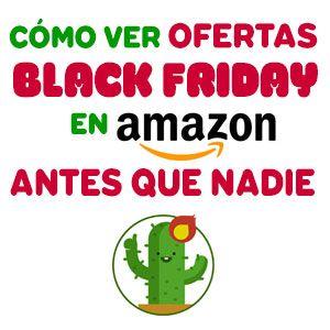 Truco para ser el primero en ver ofertas del Black Friday de Amazon