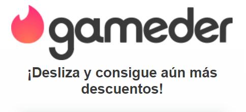 🎮❤️GAMEDER, el Tinder de los juegos para encontrar super ofertas❤️🎮
