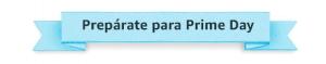 prime day amazon 2019 españa