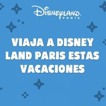 Gana un viaje GRATIS a Disneyland Paris