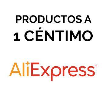 Productos a 1 céntimo en AliExpress (nuevos usuarios)