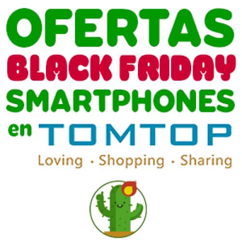 a2d2fec4be Black Friday en TomTop  los mejores chollos en móviles ...